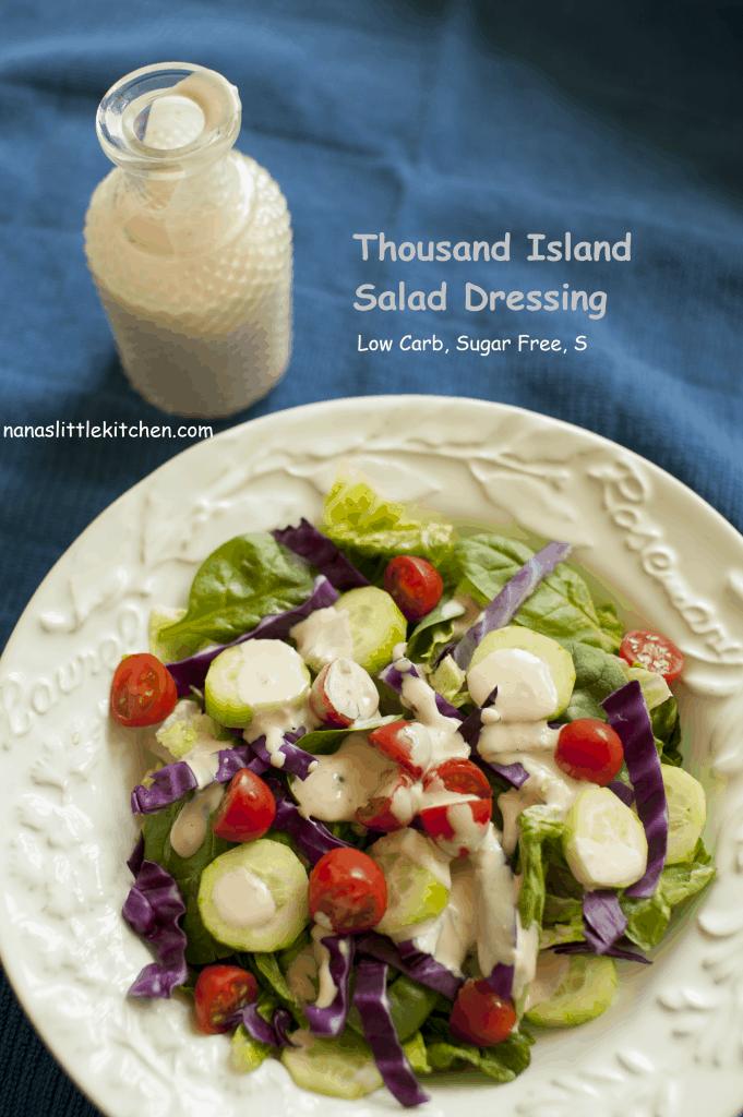 thousand island salad dressing sugar free s nana 39 s little kitchen. Black Bedroom Furniture Sets. Home Design Ideas