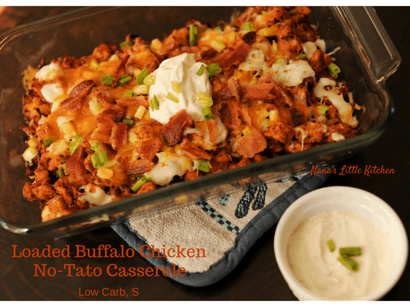 Loaded Buffalo ChickenNo-Tato Casserole