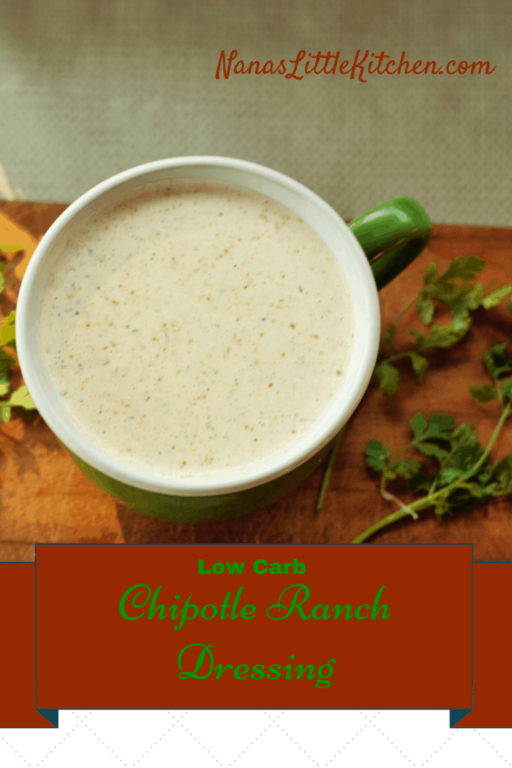 Low Carb Chipotle Ranch Dressing